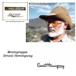 Ernest Hemingway - il Pescatore - penna MONTEGRAPPA